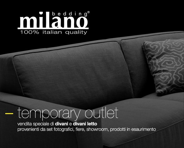 Temporary outlet milano bedding presso cesana arredamenti for Arredamenti brianza outlet