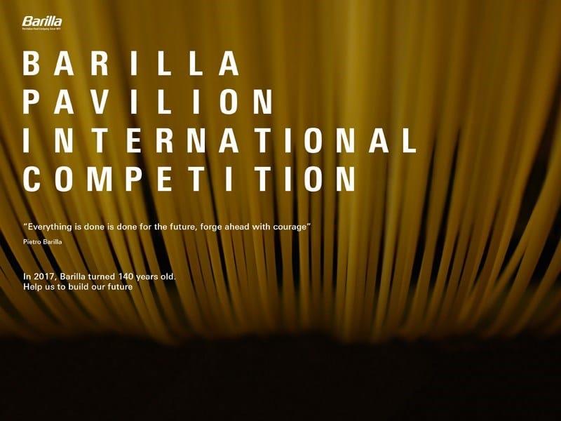 """In chiusura il concorso internazionale per il """"Barilla Pavilion"""""""