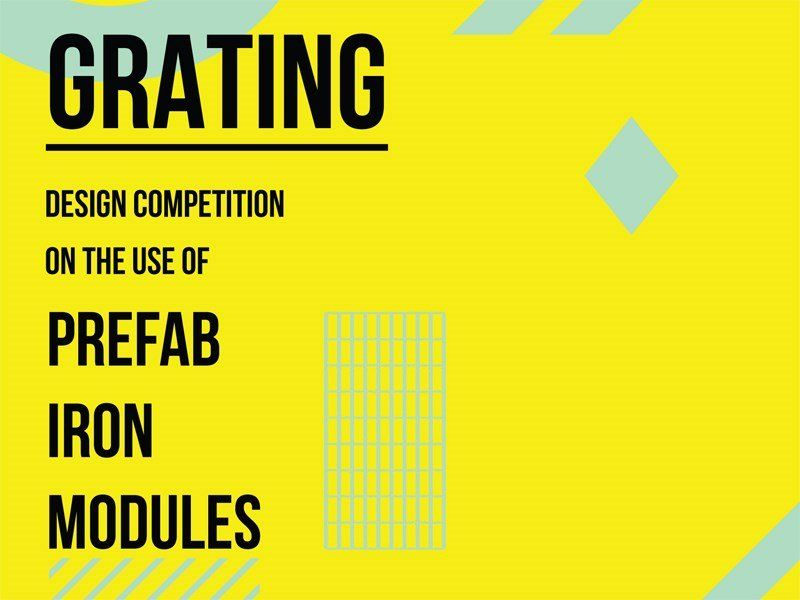 Grating Competition 2018: Prefab Iron Modules