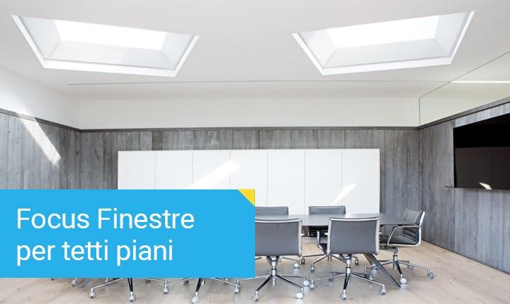Finestre per tetti piani una scelta verso il risparmio for Misure lucernari per tetti