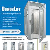 Nuovi mini ascensori DomusLift. La gamma più completa sul mercato