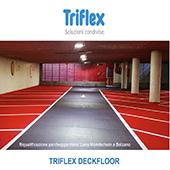 Triflex DeckFloor, per parcheggi belli, sicuri e senza infiltrazioni