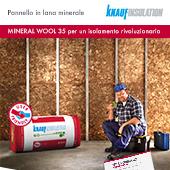 Isolamento rivoluzionario con Mineral Wool 35 di Knauf Insulation
