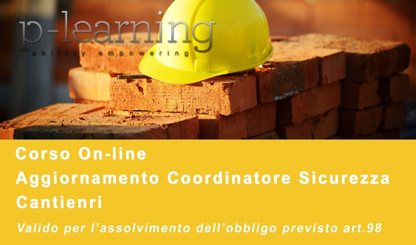 Health and safety training course Aggiornamento 40 ore Coordinatori by P-Learning