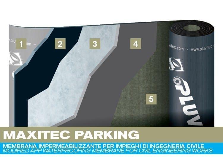 Prefabricated bituminous membrane MAXITEC PARKING - PLUVITEC
