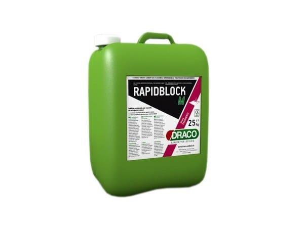 Additive for cement and concrete RAPIDBLOCK M - DRACO ITALIANA