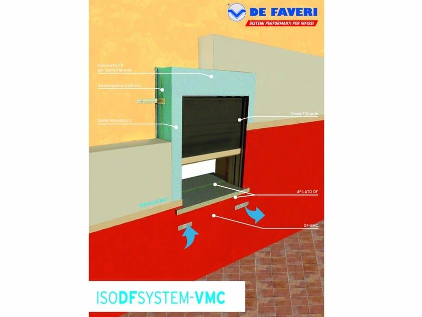 Mechanical forced ventilation system VMC - De Faveri