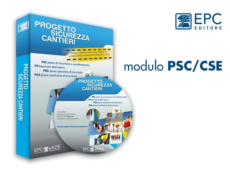 Sicurezza cantiere PSC POS PSS (DLgs 81 08) modulo PSC/CSE - EPC