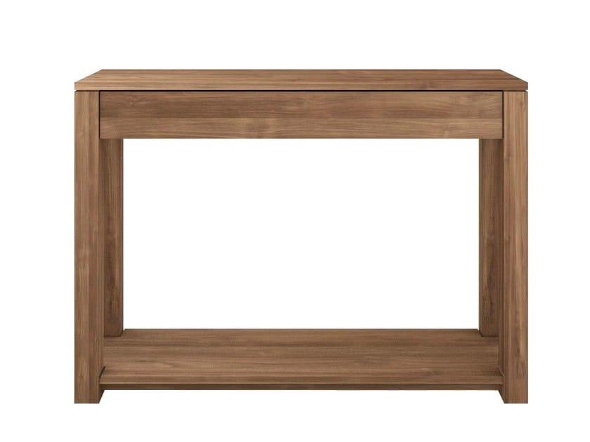 Rectangular teak console table TEAK LODGE | Console table - Ethnicraft