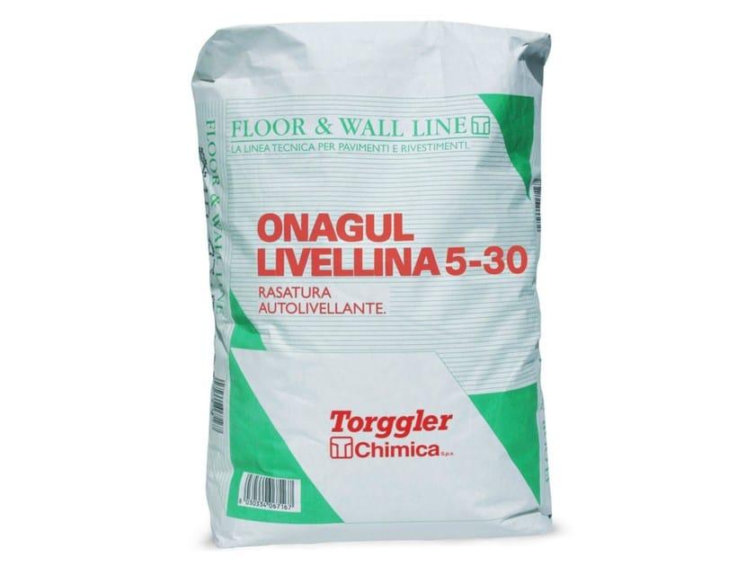 Self-levelling screed ONAGUL LIVELLINA 5-30 - Torggler Chimica