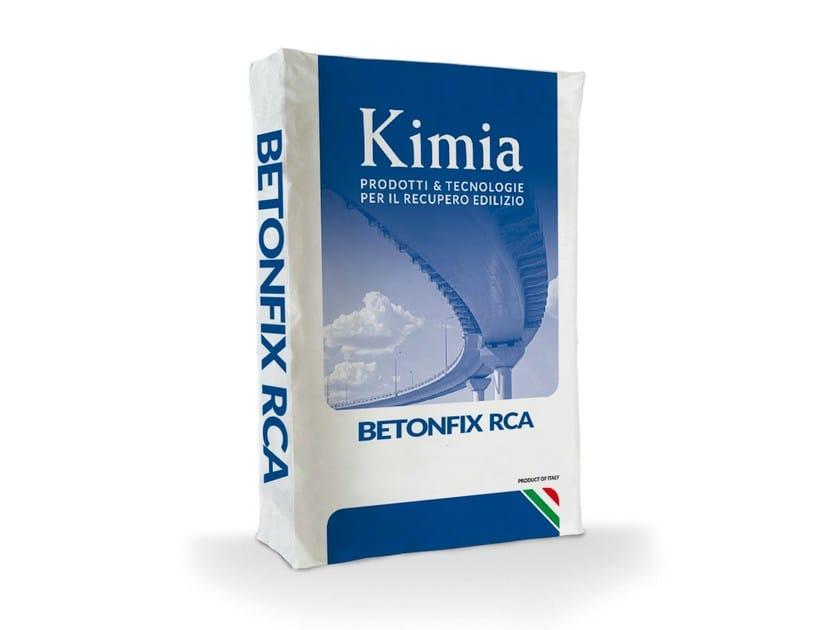 Mortar and grout for renovation BETONFIX RCA - Kimia