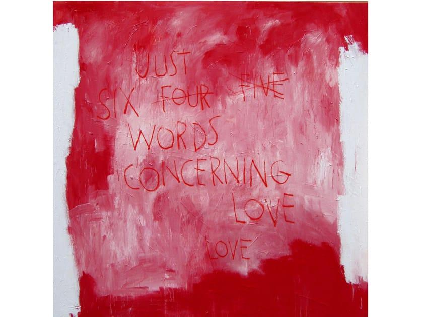 Acrylic on canvas CONCERNING LOVE - ICI ET LÀ