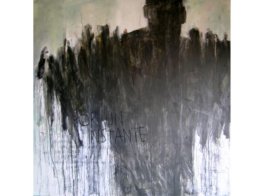 Acrylic on canvas POR UN INSTANTE - ICI ET LÀ