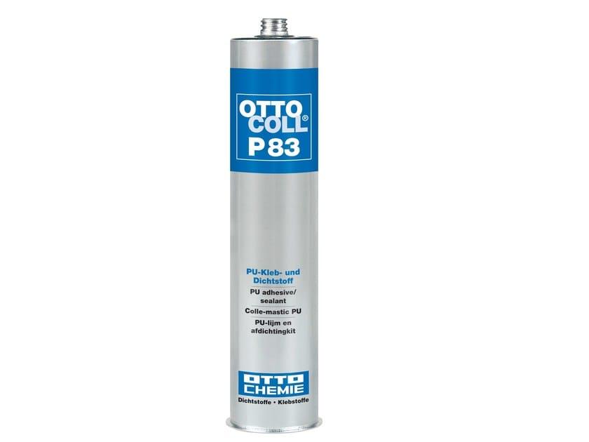PU adhesive / sealant OTTOCOLL® P 83 - 8-Chemie