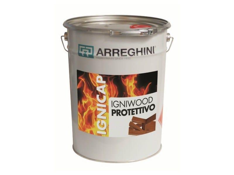 Fire-retardant finish IGNIWOOD PROTETTIVO   Fire-retardant finish - CAP ARREGHINI