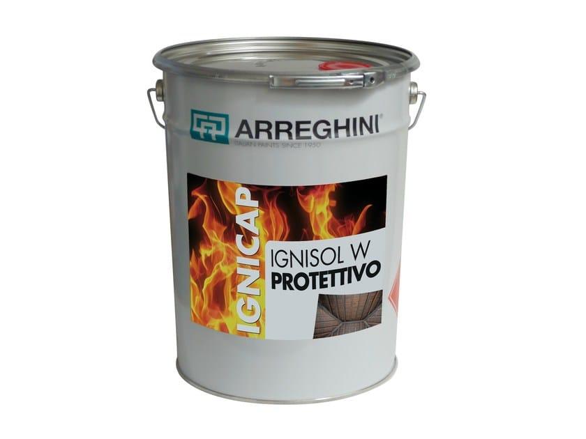 Fire-retardant finish IGNISOL W PROTETTIVO | Fire-retardant finish - CAP ARREGHINI