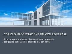 Videocorso di CAD e Rendering, Realtà aumentataCorso di Progettazione BIM con Revit - UNIPRO