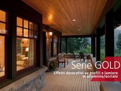 Effetti decorativi su profili e lamiere in alluminio/acciaioSERIE GOLD - DECORAL® GROUP
