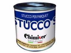 Stucco al solvente per parquetSTUCCO S - CHIMIVER PANSERI S.P.A