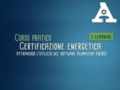 CORSO PRATICO CERTIFICAZIONE ENERGETICA