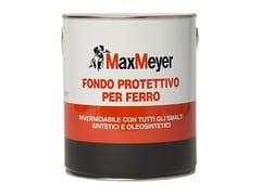 Primamano ideale per superfici in ferroFONDO PROTETTIVO PER FERRO - MAXMEYER BY CROMOLOGY ITALIA