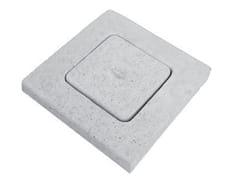 Pozzetto per impianto di scaricoCoperchio per pozzetto - F.LLI ABAGNALE
