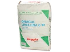 - Self-levelling screed ONAGUL LIVELLINA 0-10 - Torggler Chimica