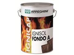 Sistema poliuretanico per trattamento ignifugo del legnoIGNISOL FONDO A+B - CAP ARREGHINI