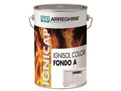 Sistema poliuretanico per trattamento ignifugo del legnoIGNISOL COLOR FONDO A+B - CAP ARREGHINI