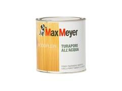 Fondo trasparente riempitivoWOODPLEIN TURAPORI ALL'ACQUA - MAXMEYER BY CROMOLOGY ITALIA