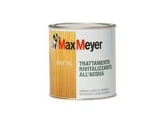 Trattamento del legnoRIVITAL RIVITALIZZANTE ALL'ACQUA - MAXMEYER BY CROMOLOGY ITALIA