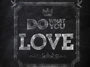 Wall effect writing wallpaper DO WHAT YOU LOVE - Wall&decò
