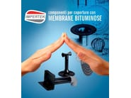 Accessory for roof Components for bituminous roofing - IMPERTEK