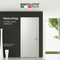 Bertolotto Porte presents MetroMap, Urban Style collection