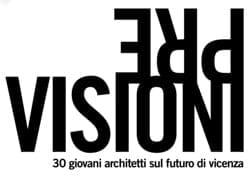 Vicenza città dell'architettura, pre-visioni