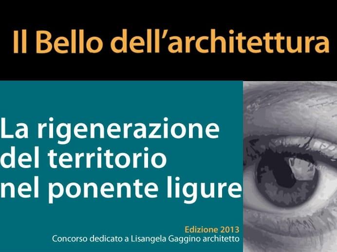 Al via l'edizione 2013 del concorso 'Il bello dell'architettura'