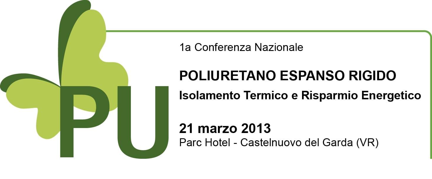 ANPE promuove la 1a Conferenza Nazionale 'Poliuretano Espanso rigido-Isolamento Termico e Risparmio Energetico'