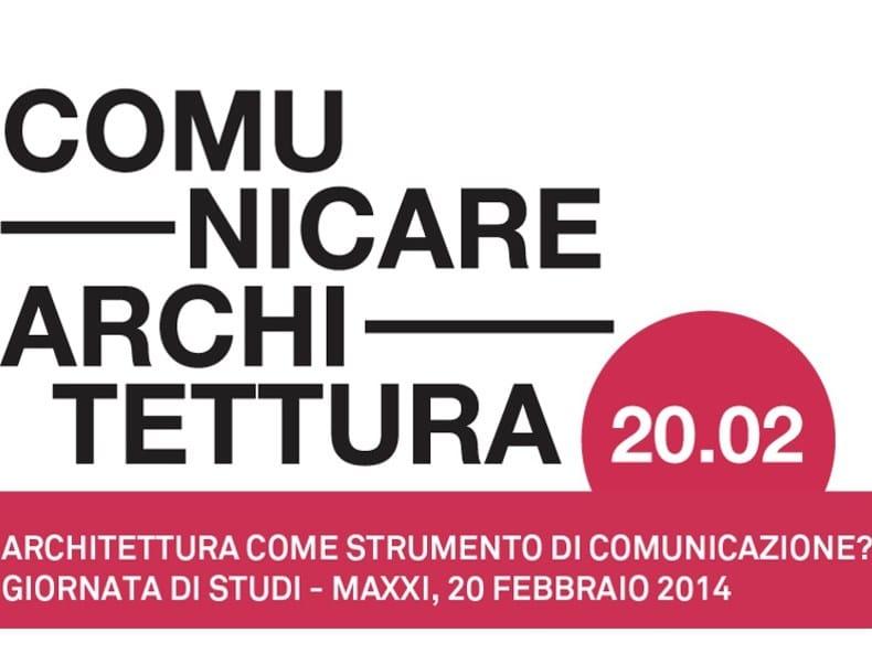 Al MAXXI un giorno per 'Comunicare Architettura'