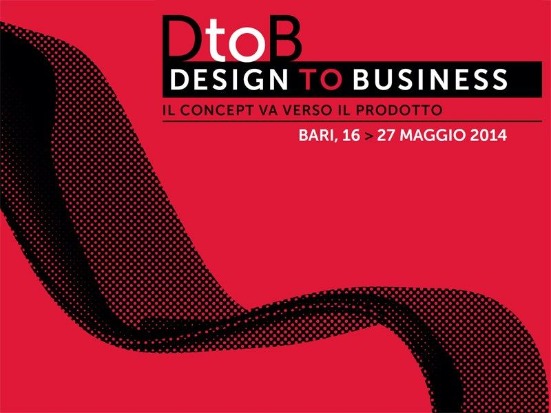 A Bari DtoB_Design to Business: la call per creativi