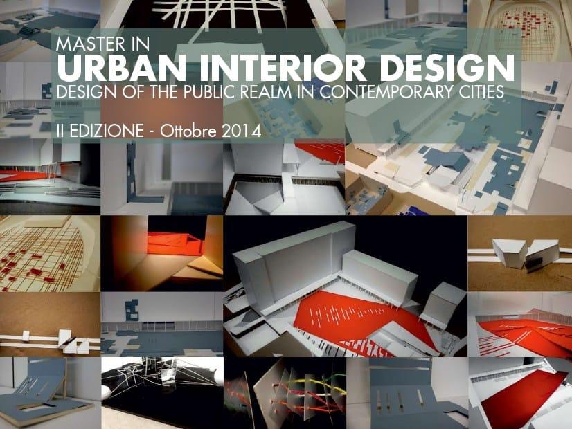 Politecnico Design Degli Interni.Master Internazionale In Urban Interior Design