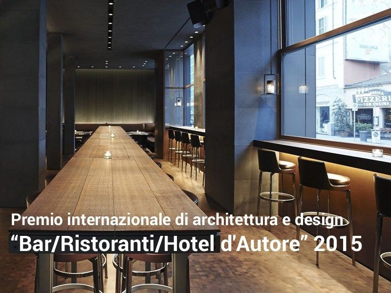 "Al via ""Bar/Ristoranti/Hotel d'Autore"" 2015"