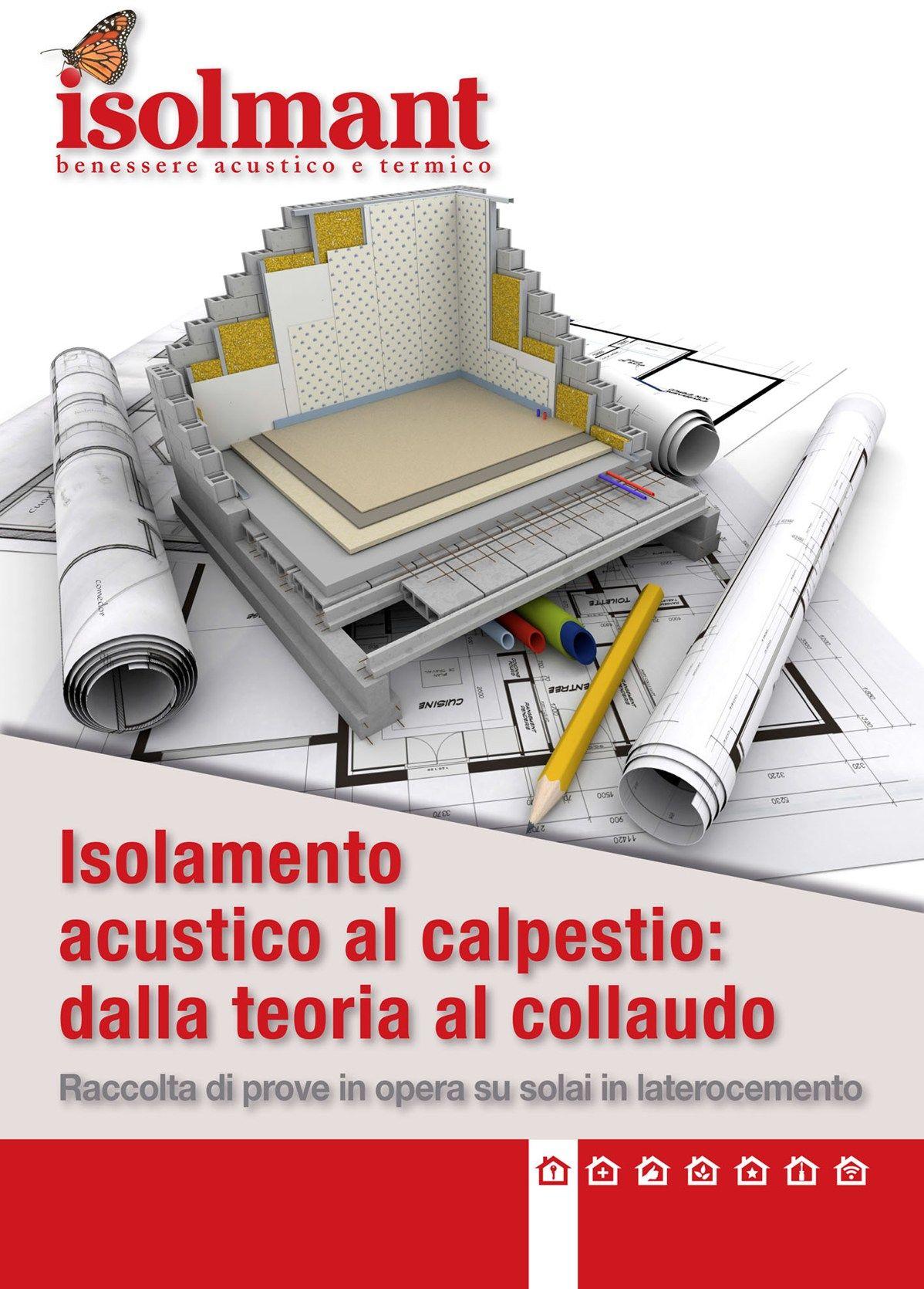 Tecnasfalti-Isolmant presenta il volume 'Isolamento acustico al calpestio: dalla teoria al collaudo'