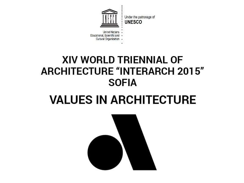 """XIV World Triennal of Architecture """"INTERARCH 2015"""""""