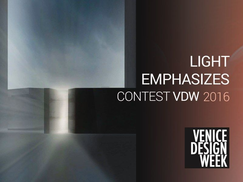The Light Emphasizes contest di Venice Design Week 2016
