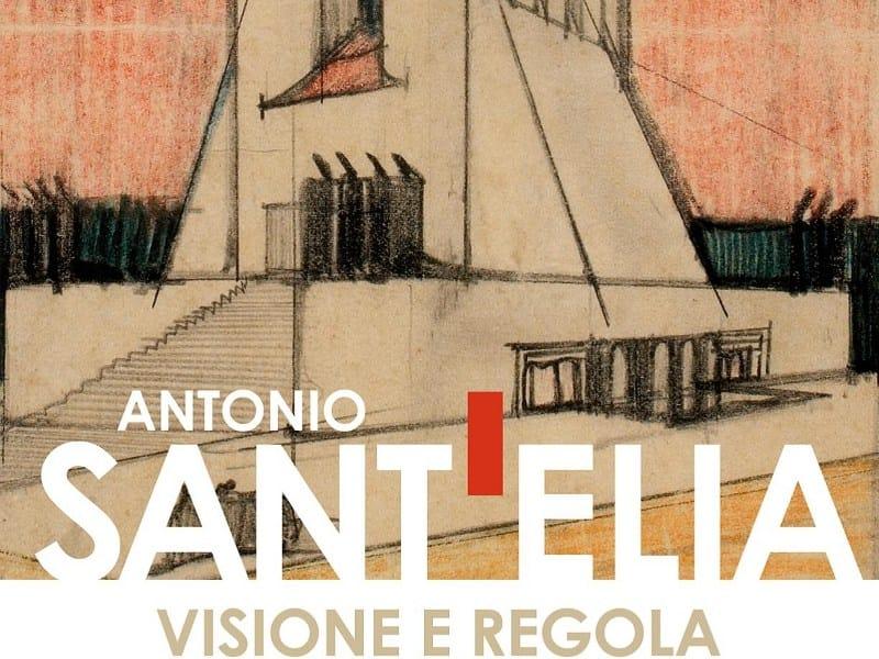 Ultimi giorni per la mostra: 'Antonio Sant'Elia. Visione e regola'