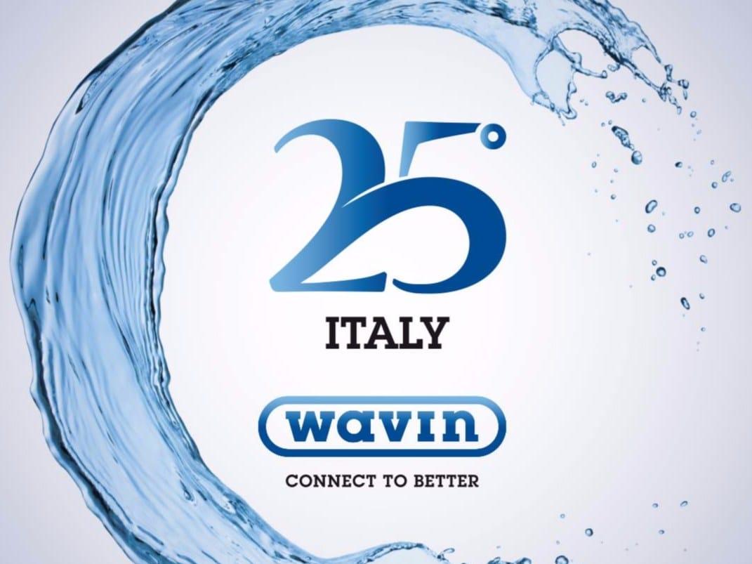 Wavin Italia spegne le sue prime 25 candeline