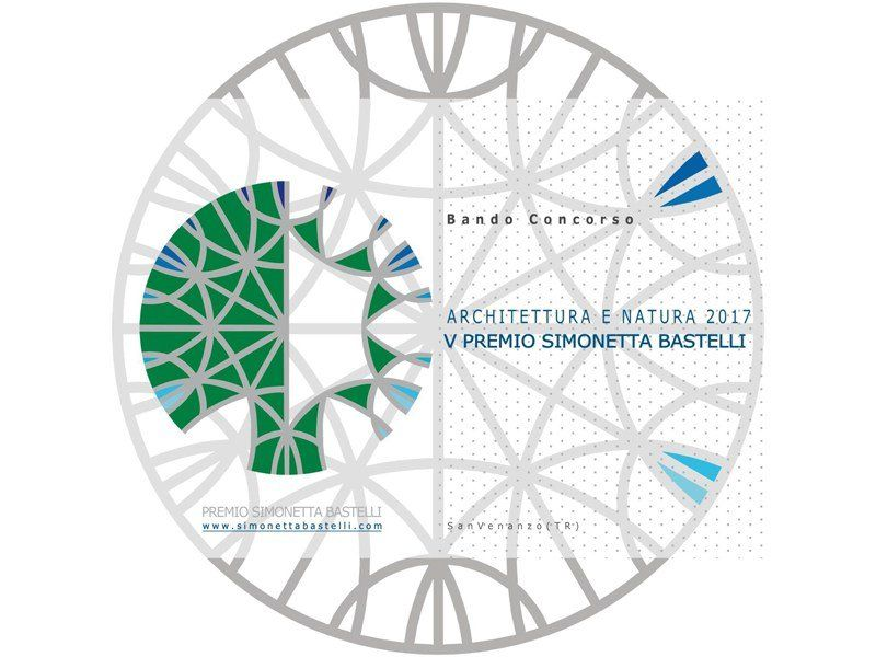 Architettura e natura 2017. V Premio Simonetta Bastelli