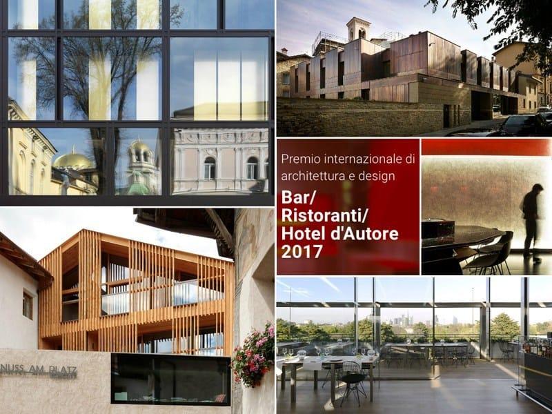 Bar/Ristoranti/Hotel d'Autore: al via l'edizione 2017