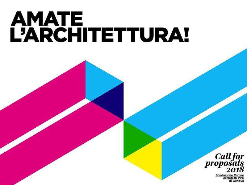 Amate l'Architettura! Call for Proposal 2018