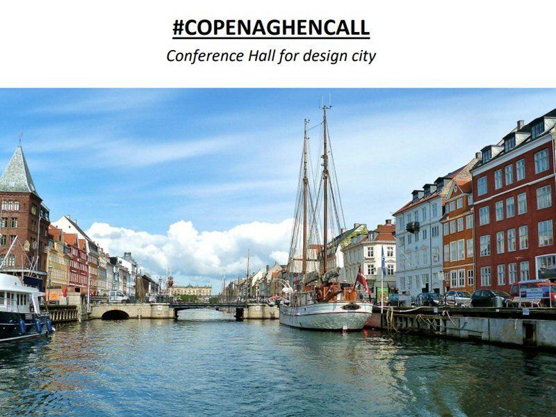 #Copenaghencall. Conference Hall for design city